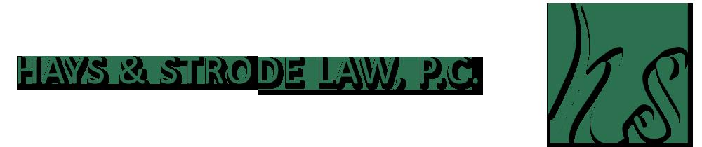 Hays & Strode Law, P.C.
